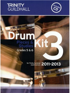 Trinity Guildhall: Drum Kit 3 - Pieces And Studies Grades 5-6 (2011-2013) Books and CDs | Drums