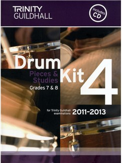 Trinity Guildhall: Drum Kit 4 - Pieces And Studies Grades 7-8 (2011-2013) Books and CDs | Drums