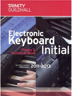Trinity Guildhall: Electronic Keyboard Pieces And Technical Work - Initial (2011-2013) Books | Keyboard