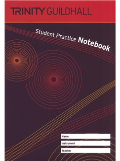 Trinity Guildhall: Student Practice Notebook Books | All Instruments