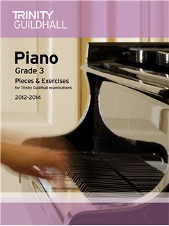 Trinity Guildhall: Piano Grade 3 - Pieces And Exercises 2012-2014 Books | Piano