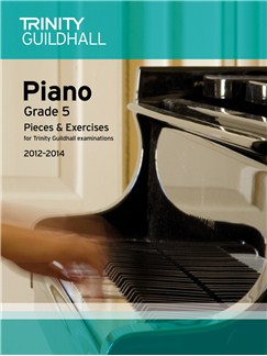 Trinity Guildhall: Piano Grade 5 - Pieces And Exercises 2012-2014 Books | Piano