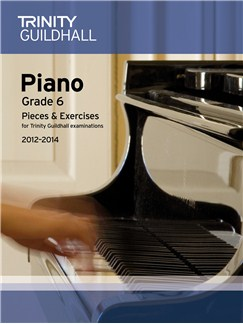 Trinity Guildhall: Piano Grade 6 - Pieces And Exercises 2012-2014 Books | Piano