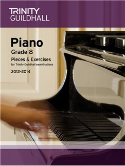 Trinity Guildhall: Piano Grade 8 - Pieces And Exercises 2012-2014 Books | Piano