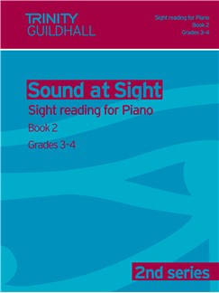 Trinity Guildhall: Sound At Sight 2nd Series - Piano Book 2 (Grades 3-4) Books | Piano