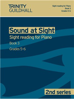 Trinity Guildhall: Sound At Sight 2nd Series - Piano Book 3 (Grades 5-6) Books | Piano