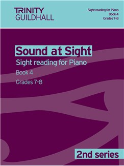 Trinity Guildhall: Sound At Sight 2nd Series - Piano Book 4 (Grades 7-8) Books | Piano