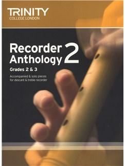 Trinity College London: Recorder Anthology Book 2 (Grades 2-3) Books | Soprano (Descant) Recorder, Alto (Treble) Recorder