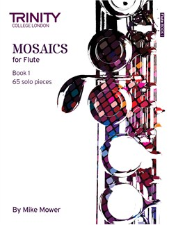 Trinity College London: Mosaics - Flute Book 1 (Initial-Grade 5) Books | Flute