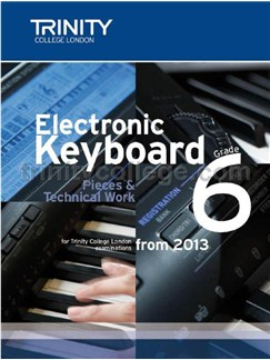 Trinity Guildhall: Electronic Keyboard Grade 6 - Pieces And Technical Work (2012-2016) Books | Keyboard