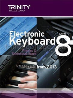 Trinity Guildhall: Electronic Keyboard Grade 8 - Pieces And Technical Work (2012–2016) Books | Keyboard