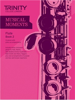 Trinity College London: Musical Moments - Flute Book 2 Books | Flute, Piano Accompaniment