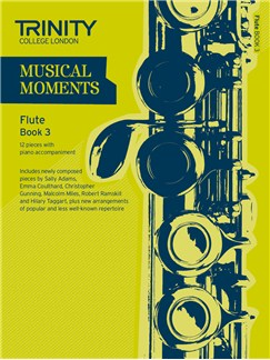 Trinity College London: Musical Moments - Flute Book 3 Books | Flute, Piano Accompaniment