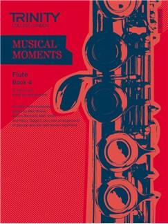 Trinity College London: Musical Moments - Flute Book 4 Books | Flute, Piano Accompaniment
