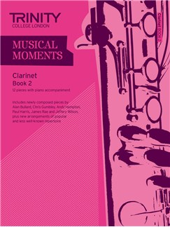 Trinity College London: Musical Moments - Clarinet Book 2 Books | Clarinet, Piano Accompaniment