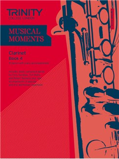 Trinity College London: Musical Moments - Clarinet Book 4 Books | Clarinet, Piano Accompaniment