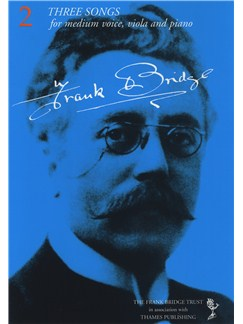 Frank Bridge: Three Songs Livre | Voix Moyenne, Viola, Accompagnement Piano