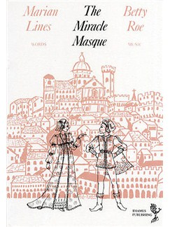 Betty Roe: The Miracle Masque - Script Books |