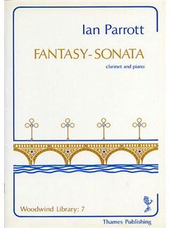 Ian Parrott: Fantasy - Sonata Books | Clarinet, Piano Accompaniment