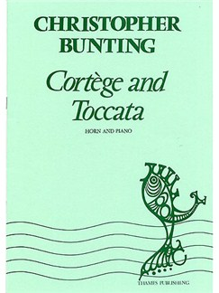 Christopher Bunting: Cortege And Toccata Books | Horn, Piano Accompaniment
