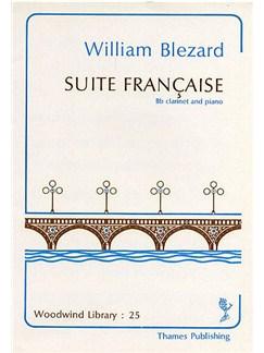 William Blezard: Suite Francaise Books | Clarinet, Piano Accompaniment