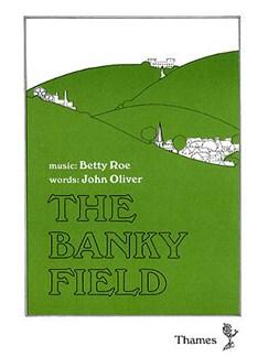 Betty Roe: The Banky Field (Script) Books |