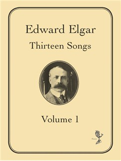 Edward Elgar: Thirteen Songs Volume 1 Books | Voice, Piano Accompaniment