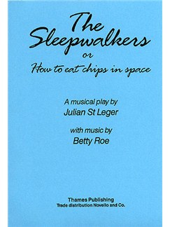 Betty Roe: The Sleepwalkers Or 'How To Eat Chips In Space' Books | Voice, Piano Accompaniment