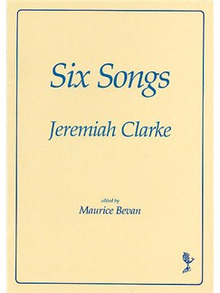 Jeremiah Clarke: Six Songs Books | Voice, Piano Accompaniment