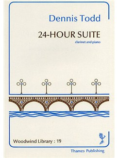 Dennis Todd: 24-Hour Suite Books | Clarinet, Piano Accompaniment