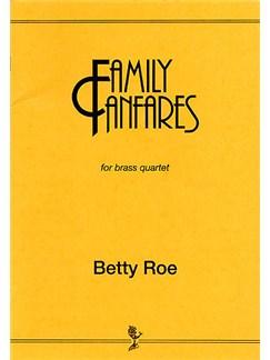 Betty Roe: Family Fanfares Books | Brass Instruments (Quartet)