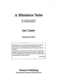 Ian Copley: A Miniature Suite Books | Recorder (Duet), Piano Accompaniment