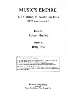 Betty Roe: To Music, To Becalm His Fever (Music's Empire) Books | SATB