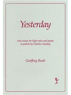 Geoffrey Bush: Yesterday Books | High Voice, Piano Accompaniment
