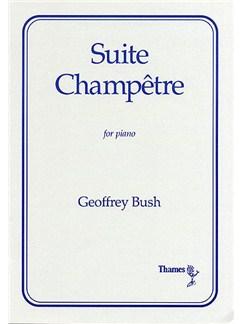 Geoffrey Bush: Suite Champetre Books | Piano
