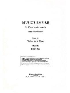 Betty Roe: When Music Sounds (Music's Empire) Books | TTBB