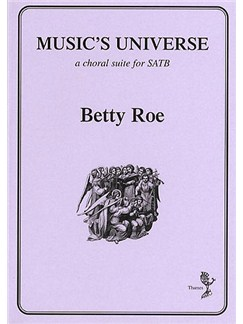 Betty Roe: Music's Universe Books | SATB