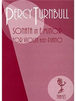 Percy Turnbull: Sonata In E Minor Books | Violin, Piano Accompaniment