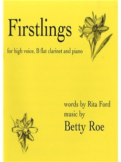 Betty Roe: Firstlings Books | High Voice, Clarinet, Piano Accompaniment