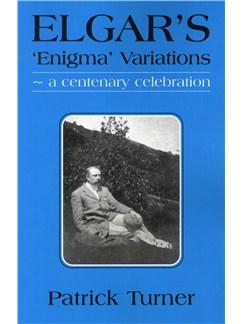 Patrick Turner: Elgar's 'Enigma' Variations - A Centenary Celebration Books |