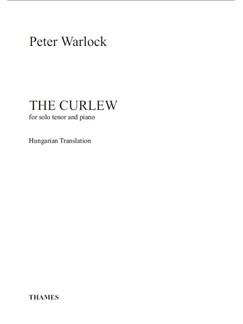 Peter Warlock: The Curlew Books | Tenor, Piano Accompaniment