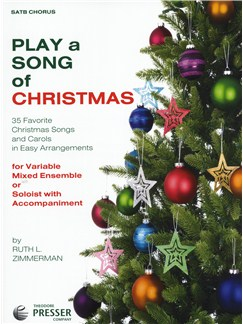 Play A Song Of Christmas - Variable Mixed Ensemble Or Solo With Accompaniment (SATB) Books | SATB