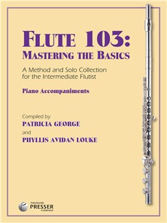 Flute 103: Mastering The Basics (Piano Accompaniments) Books | Piano Accompaniment