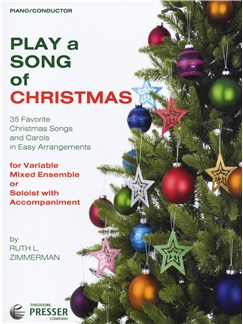 Play A Song Of Christmas - Variable Mixed Ensemble Or Solo With Accompaniment (Piano) Books | Piano