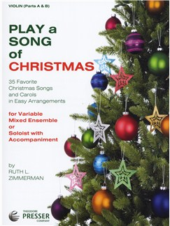 Play A Song Of Christmas - Variable Mixed Ensemble Or Solo With Accompaniment (Violin) Books | Violin