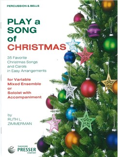 Play A Song Of Christmas - Variable Mixed Ensemble Or Solo With Accompaniment (Percussion) Books | Percussion