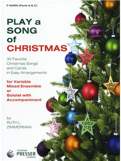 Play A Song Of Christmas - Variable Mixed Ensemble Or Solo With Accompaniment (F Horn) Books | French Horn