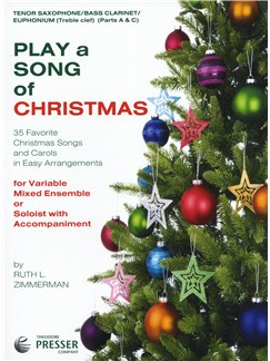 Play A Song Of Christmas - Variable Mixed Ensemble Or Solo With Accompaniment (Tenor Saxophone) Books | Tenor Saxophone