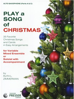 Play A Song Of Christmas - Variable Mixed Ensemble Or Solo With Accompaniment (Alto Saxophone) Books | Alto Saxophone
