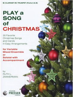 Play A Song Of Christmas - Variable Mixed Ensemble Or Solo With Accompaniment (Clarinet/Trumpet) Books | Clarinet, Trumpet
